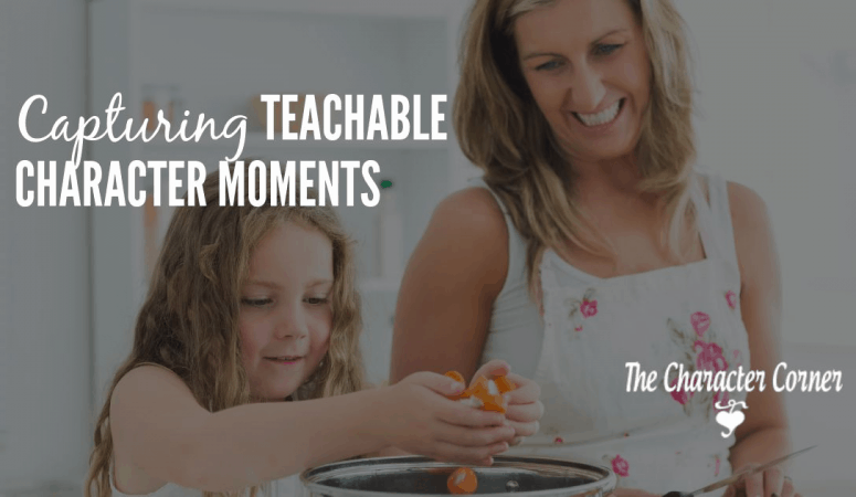Capturing Teachable Character Moments