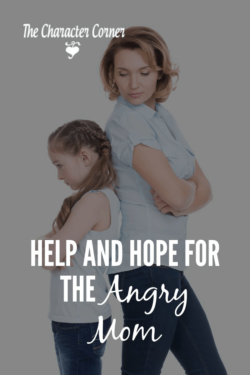 help and hope for the angry mom