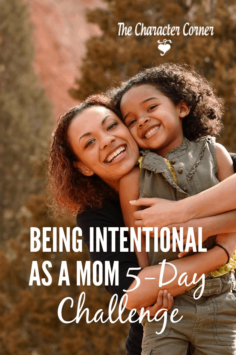 Being intentional as a mom