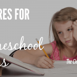 10 Cures For The Homeschool BLAHS