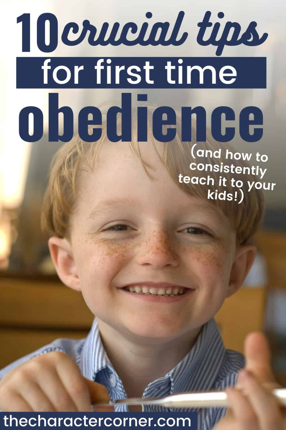Young boy with freckles is obeying happily after mom teaches 10 tips for first time obedience