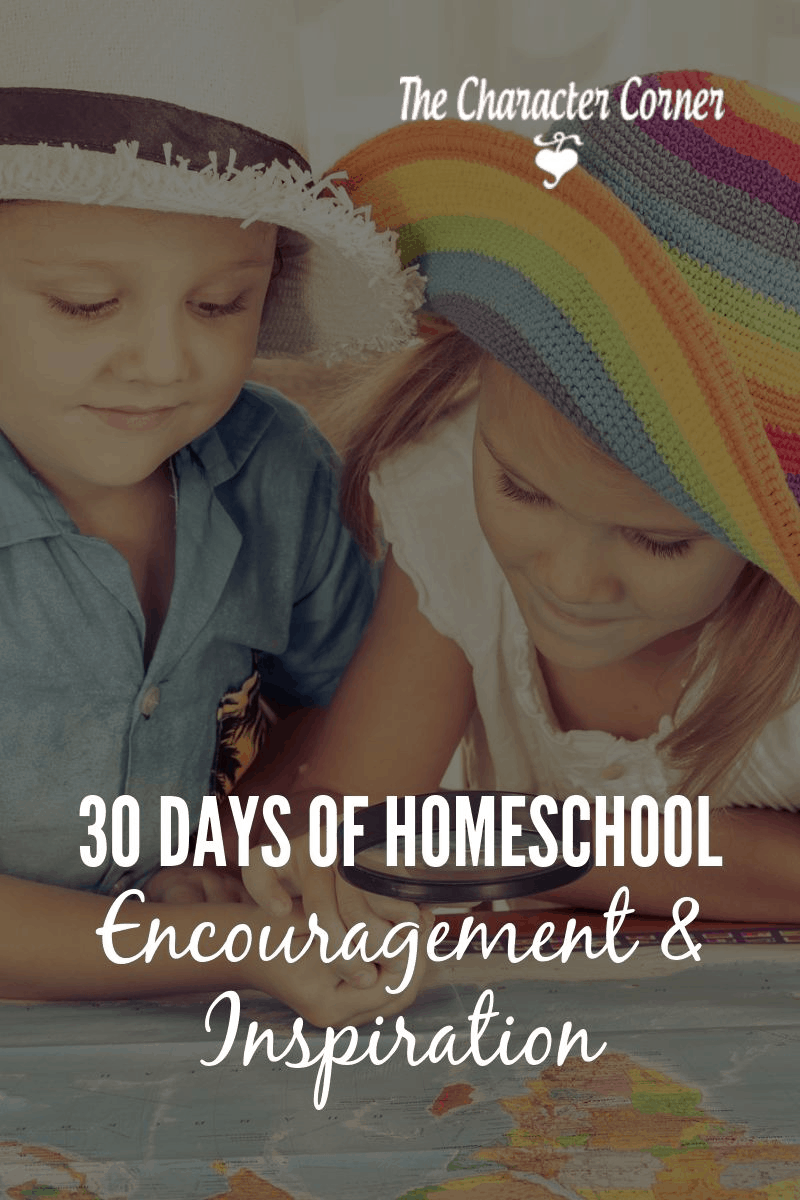 30 Days of homeschool encouragement and inspiration to help you finish strong!