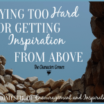 Trying Too Hard Or Getting Inspiration From Above