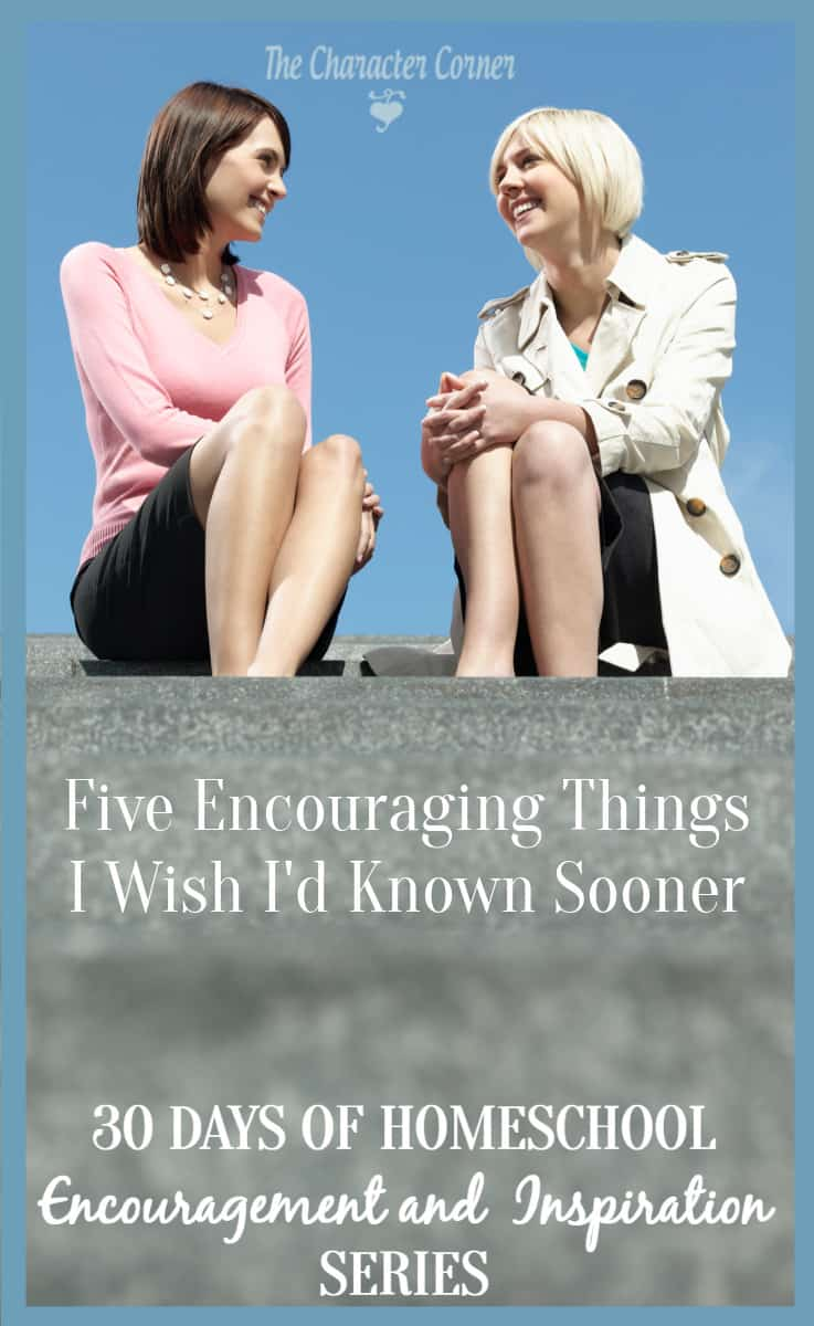Homeschool encouragement - 5 things I wish I had known sooner!
