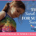 The Secret Sauce For Summer Success