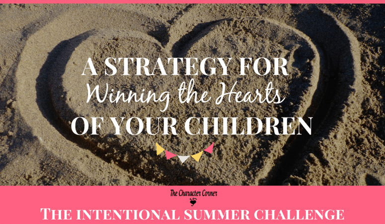 Strategy for Winning The Hearts Of Your Children