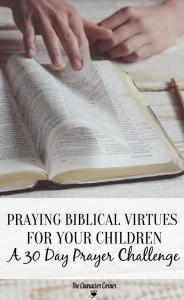 TCC Praying Biblical Virtues for Your Children