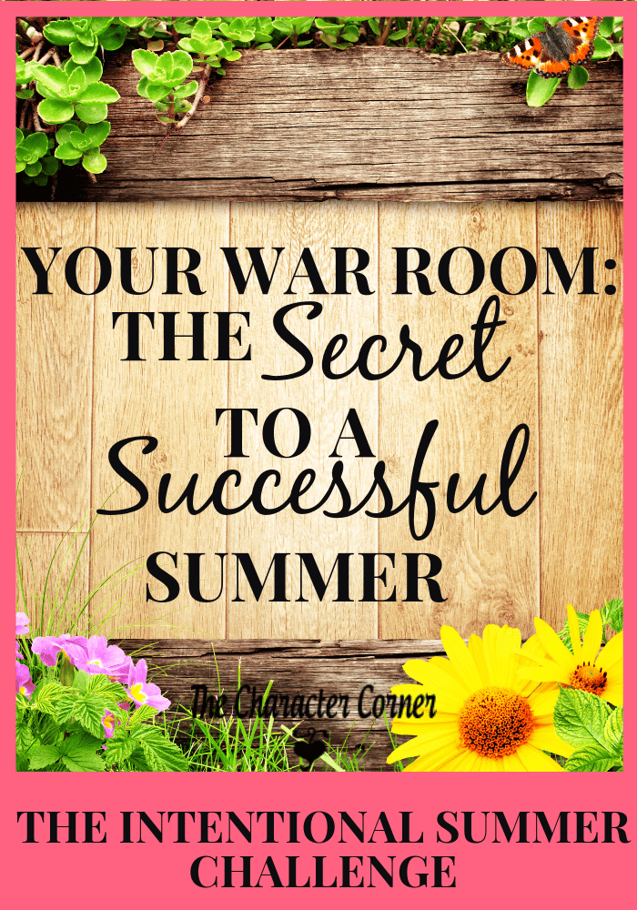Your War Room The Secret to a Successful Summer Challenge The Character Corner