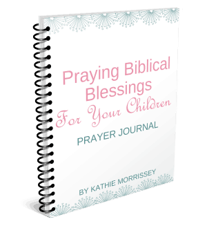 praying Biblical blessings for your children
