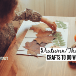 5  Autumn & Thanksgiving Crafts To Do With Your Kids