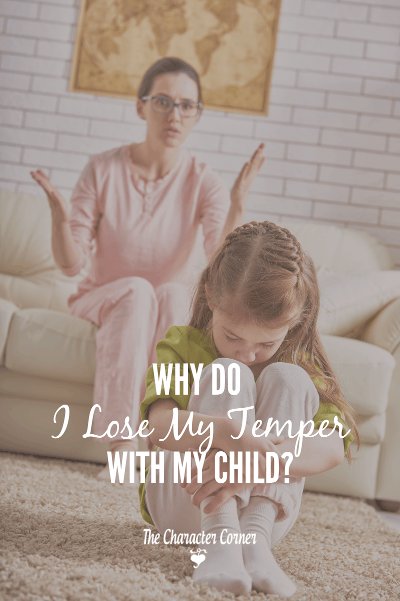 Why do I lose my temper with my child?