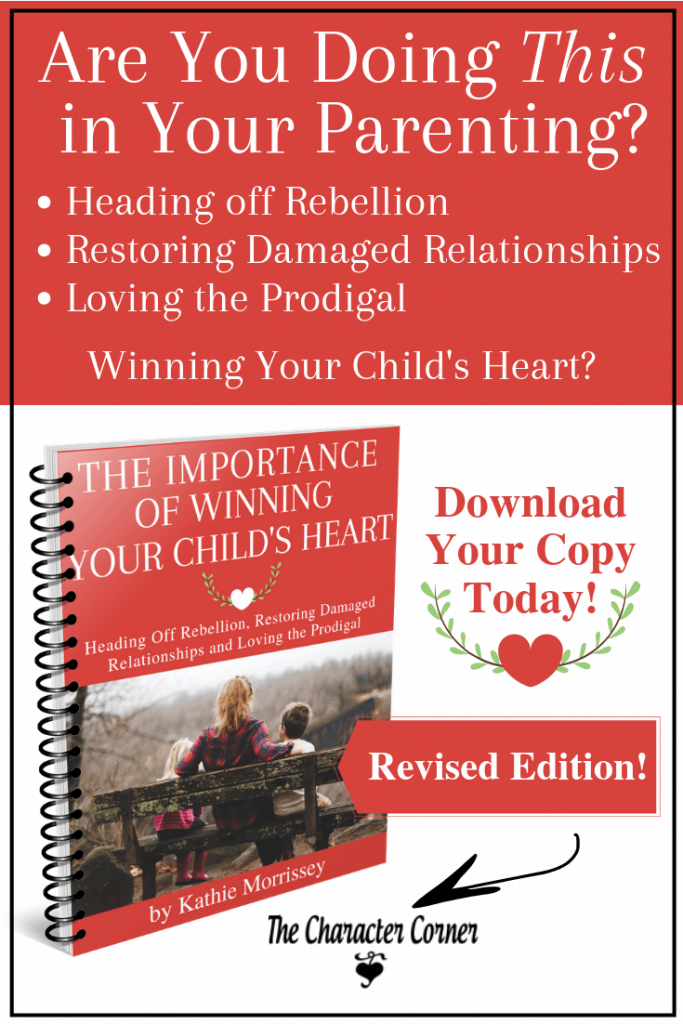 The Importance of Winning Your Childs Heart Ebook on the Character Corner