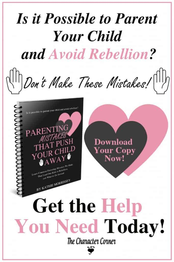 Pin this! Parenting Mistakes that Push Your Child Away eBook on the Character Corner