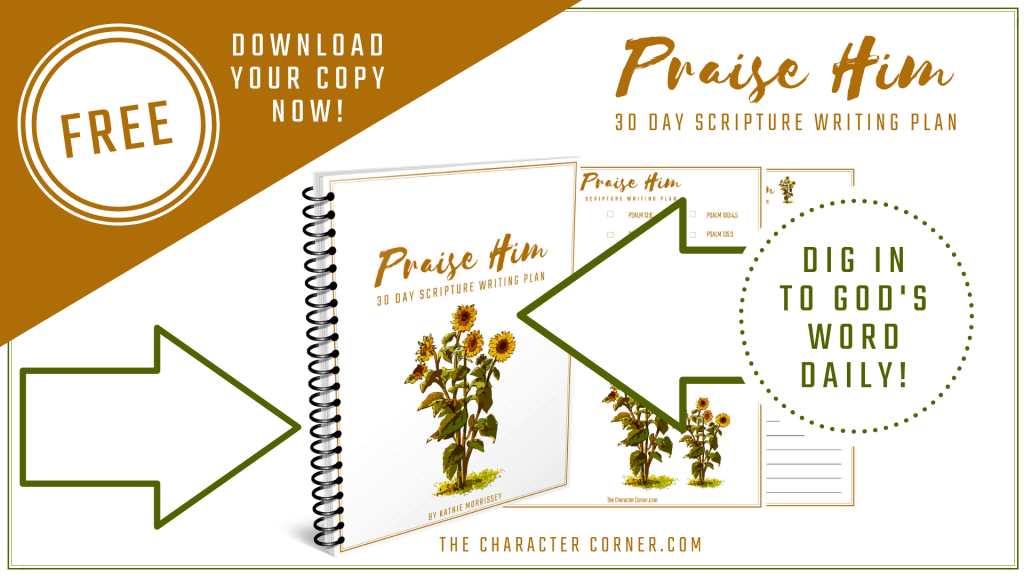 Featured Praise Scripture Writing Plan The Character Corner