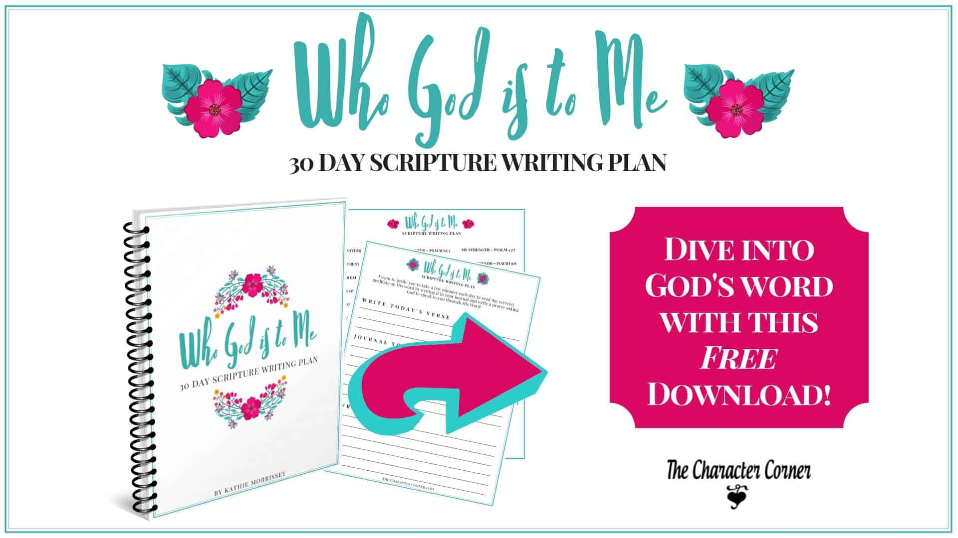 Featured Who God is to Me Scripture Writing Plan The Character Corner