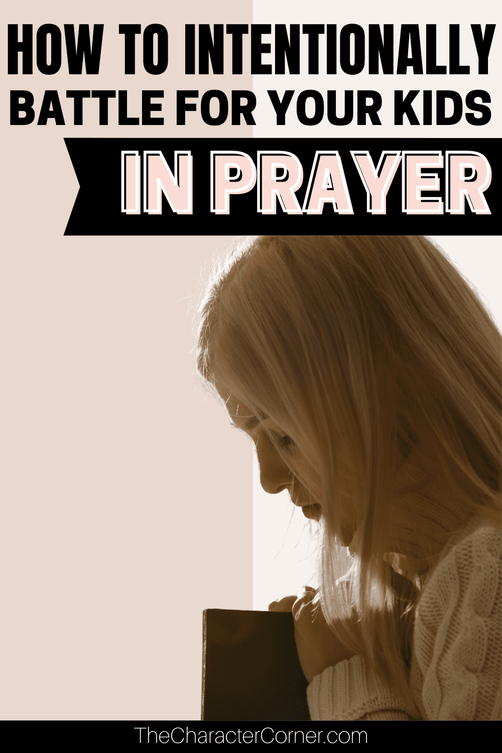 Woman praying intentionally for her child