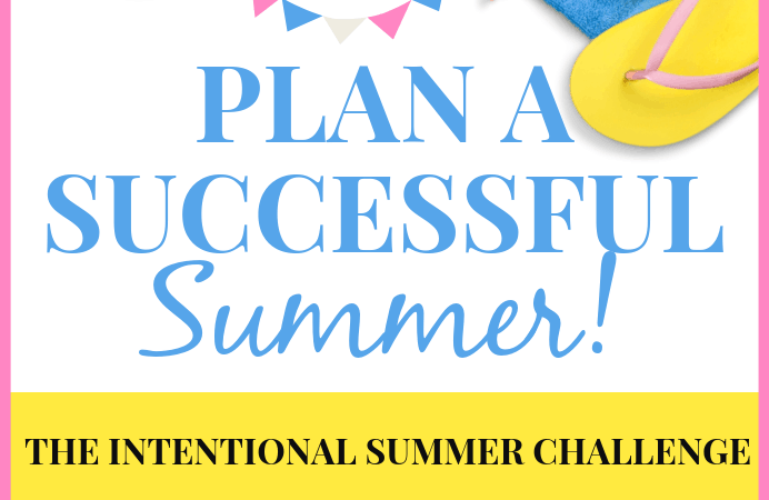 Plan a Successful Summer – Intentional Summer Challenge