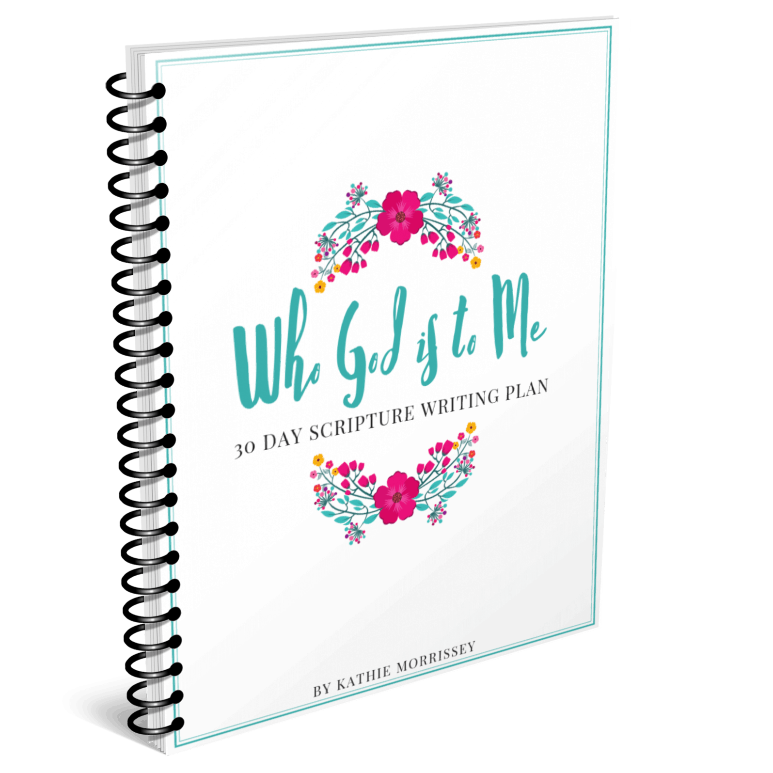 Spiral Cover Who God Is To Me Scripture Writing Plan The Character Corner The Character Corner