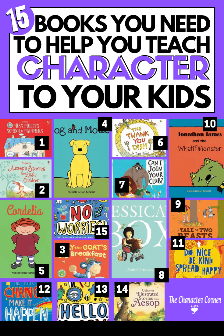 15 Books You Need To Help You Teach Character to Your Kids - The Character Corner I The Character Corner I #ChristianParenting #Faith #Bible #BiblicalParenting #Character #Parenting #homeschooling #kidsbooks
