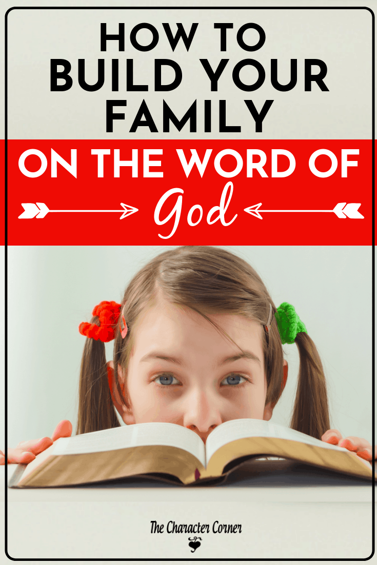 How to Build Your Family on the Word of God from The Character Corner Pin