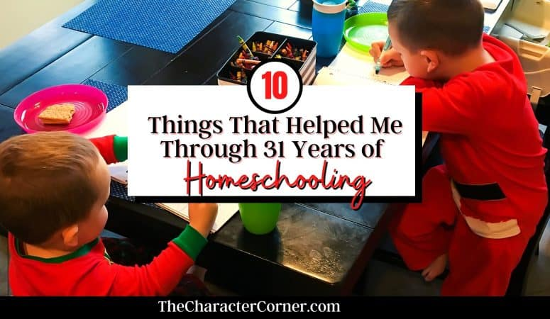 10 Things that Helped Me Through 31 Years of Homeschooling