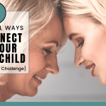 7 Practical Ways To Connect With Your Adult Child