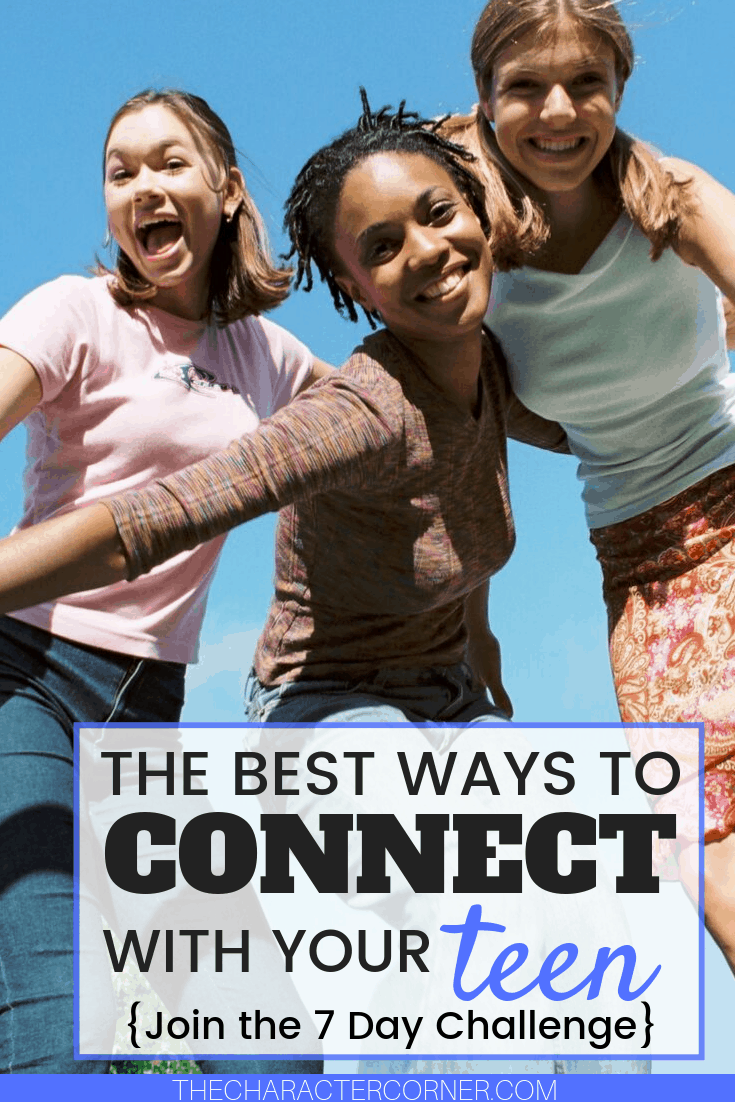 happy teens the best ways to connect with your teens