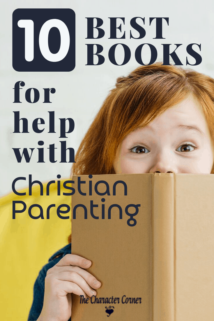 10 Best Books to Help With Chrisitan Parenting
