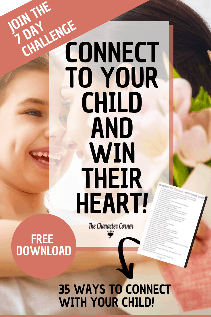 Pin With Printable Connect to Your Child and Win Their Heart Challenge
