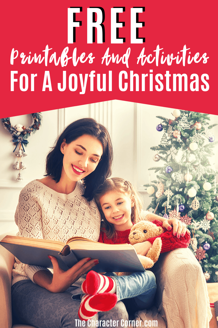 Free Printables and Activities for a Joyful Christmas on The Character Corner!