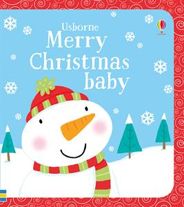 MERRY CHRISTMAS BABY - baby book 9 months & up