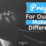 Praying For Our Kids  Makes a Difference!