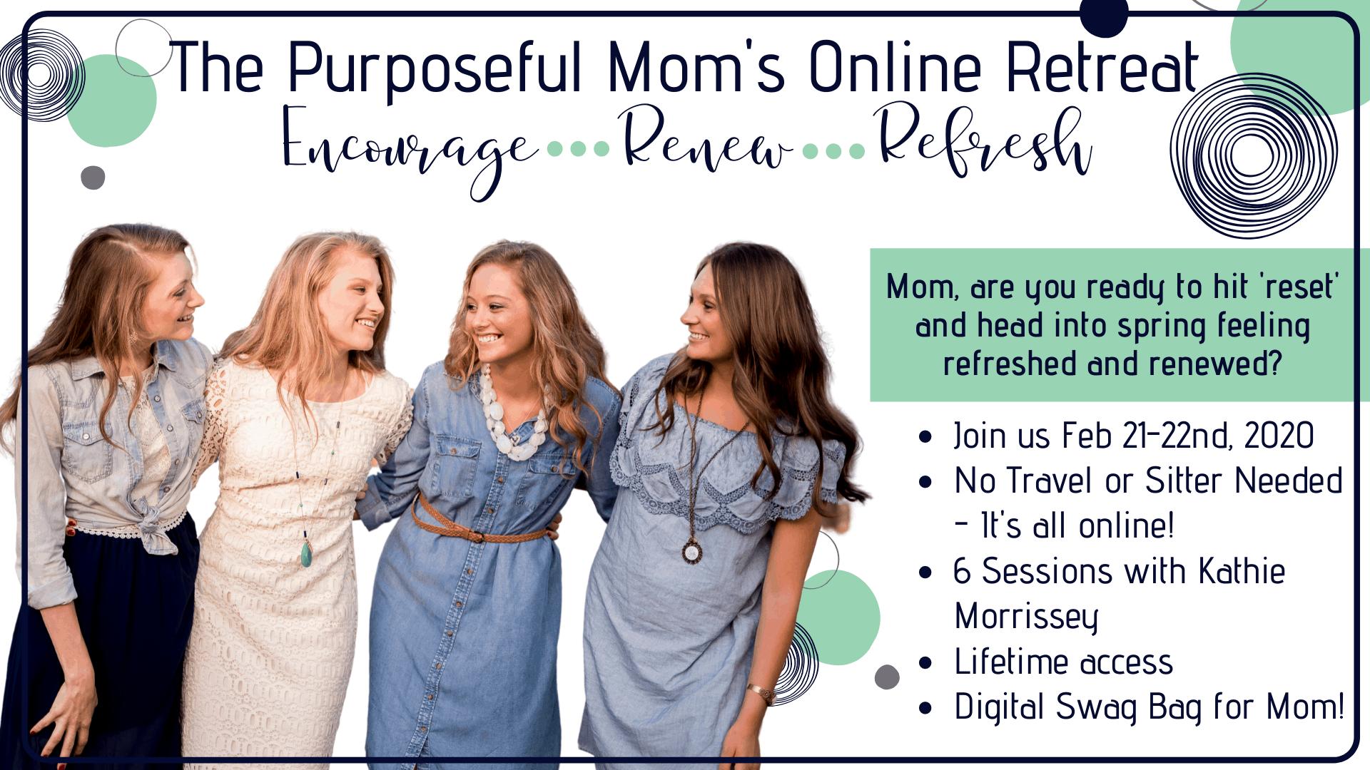 Purposeful Mom's Online Retreat