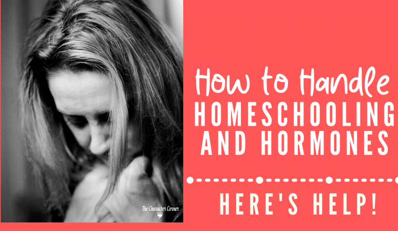 How To Handle Homeschooling And Hormones
