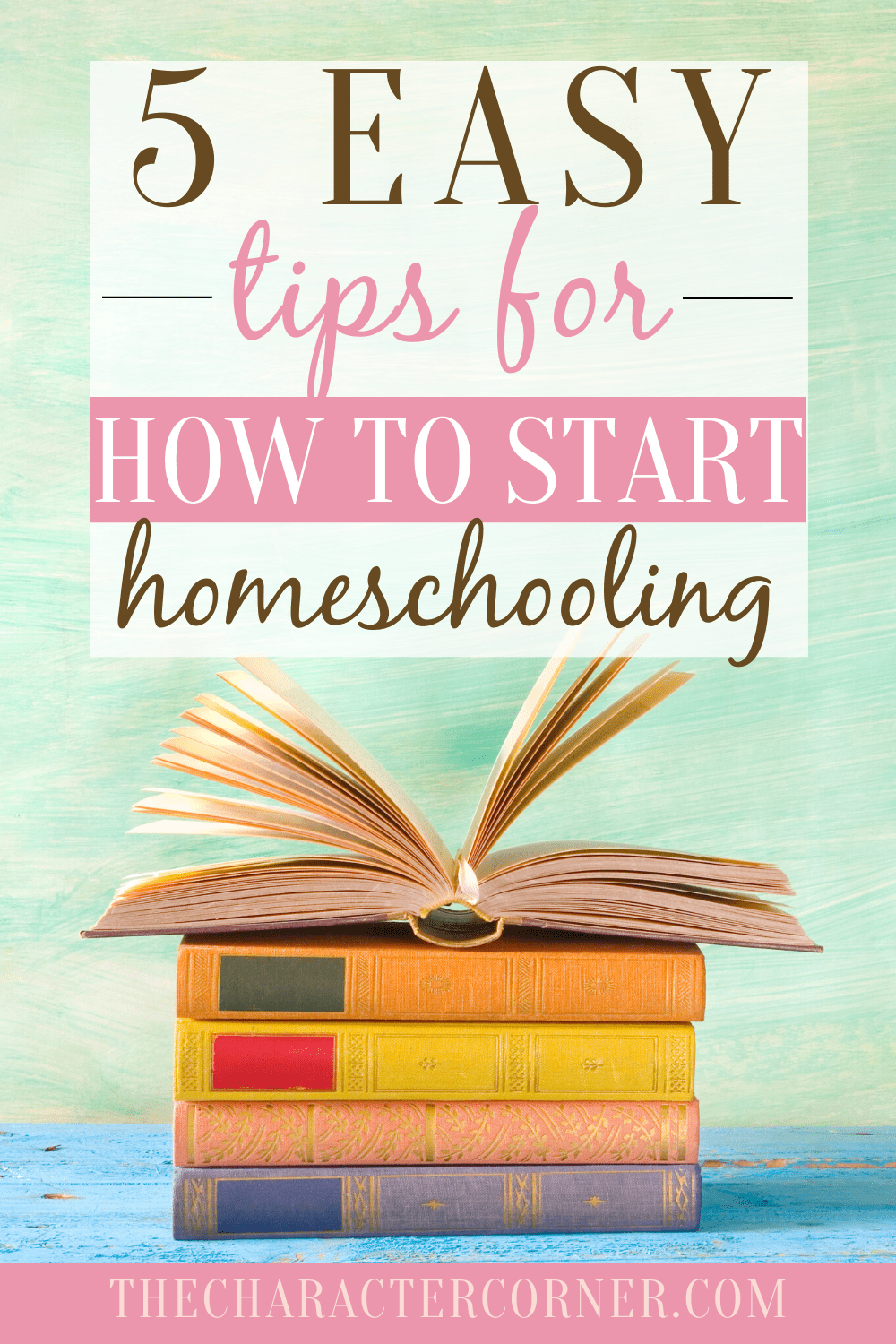 Open book 5 Easy Tips For How To Start Homeschooling