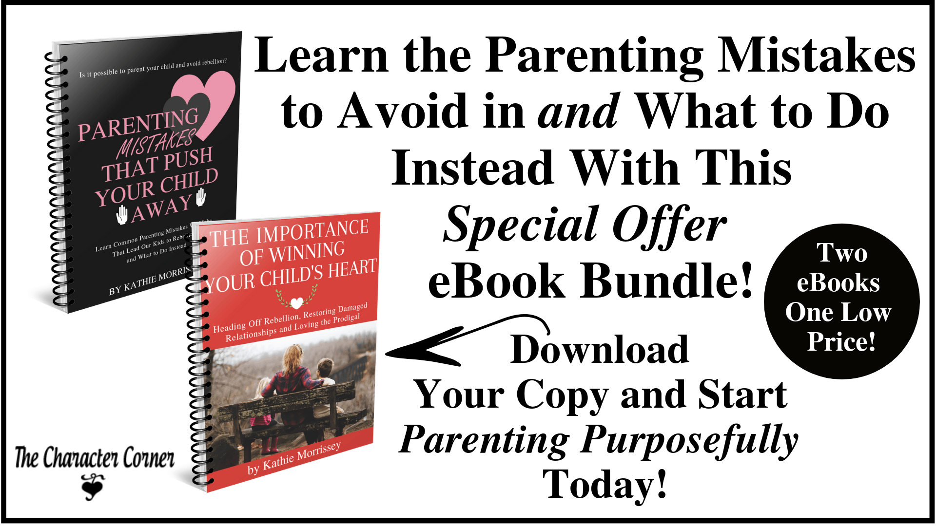 Parenting Mistakes and Winning the Heart of Your Child