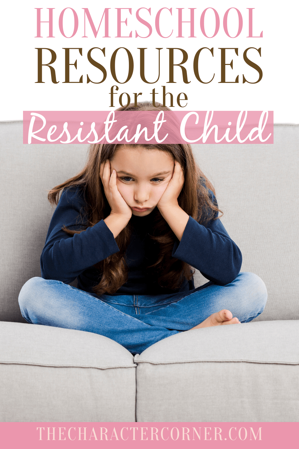 Homeschool Resources for the Resistant Child