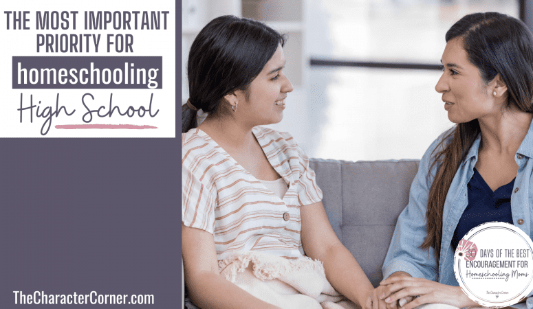 The Most Important Priority For Homeschooling High School