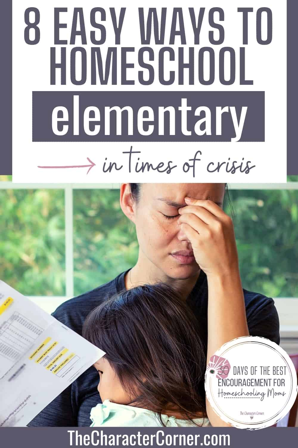 8 Easy Ways To Homeschool Elementary In Times Of Crisis