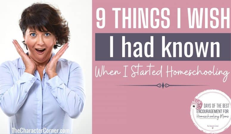 9 Things I Wish I Had Known When I Started Homeschooling