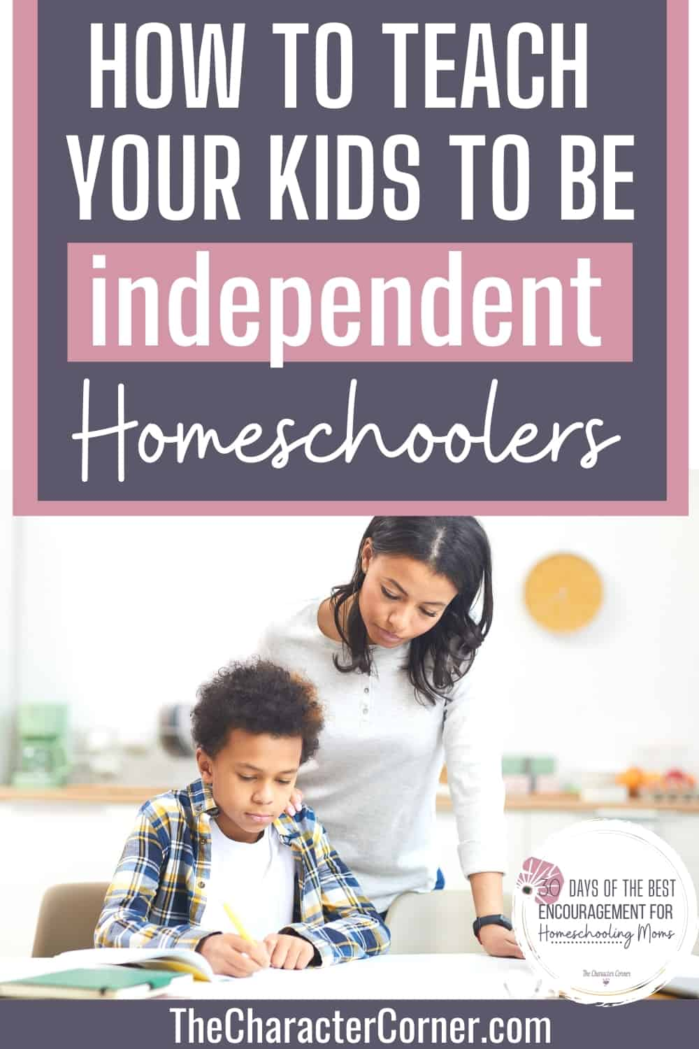 mom teaching son to be an independent homeschooler