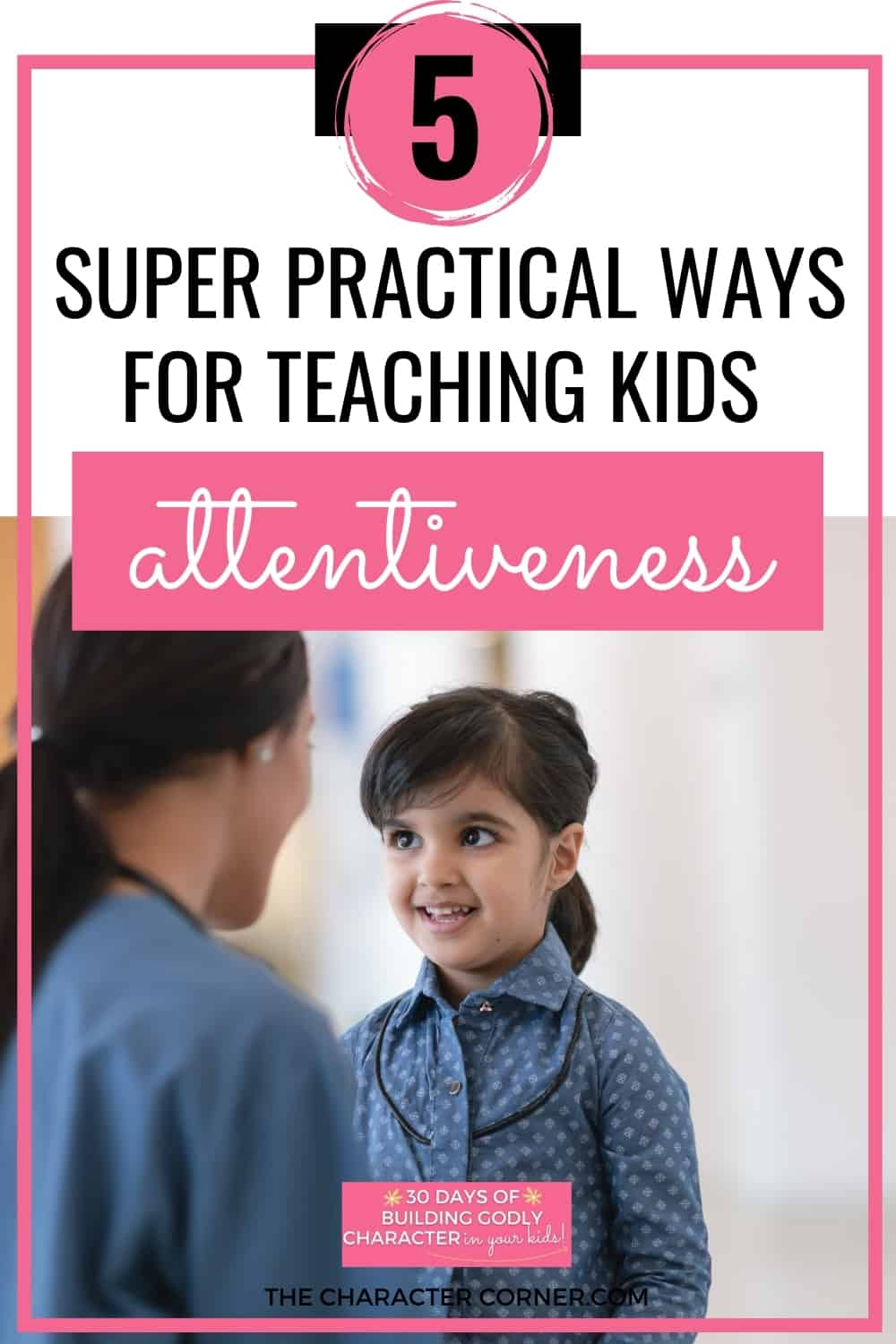 Mom and daughter talking text on image 5 Super Practical Ways For Teaching Kids Attentiveness