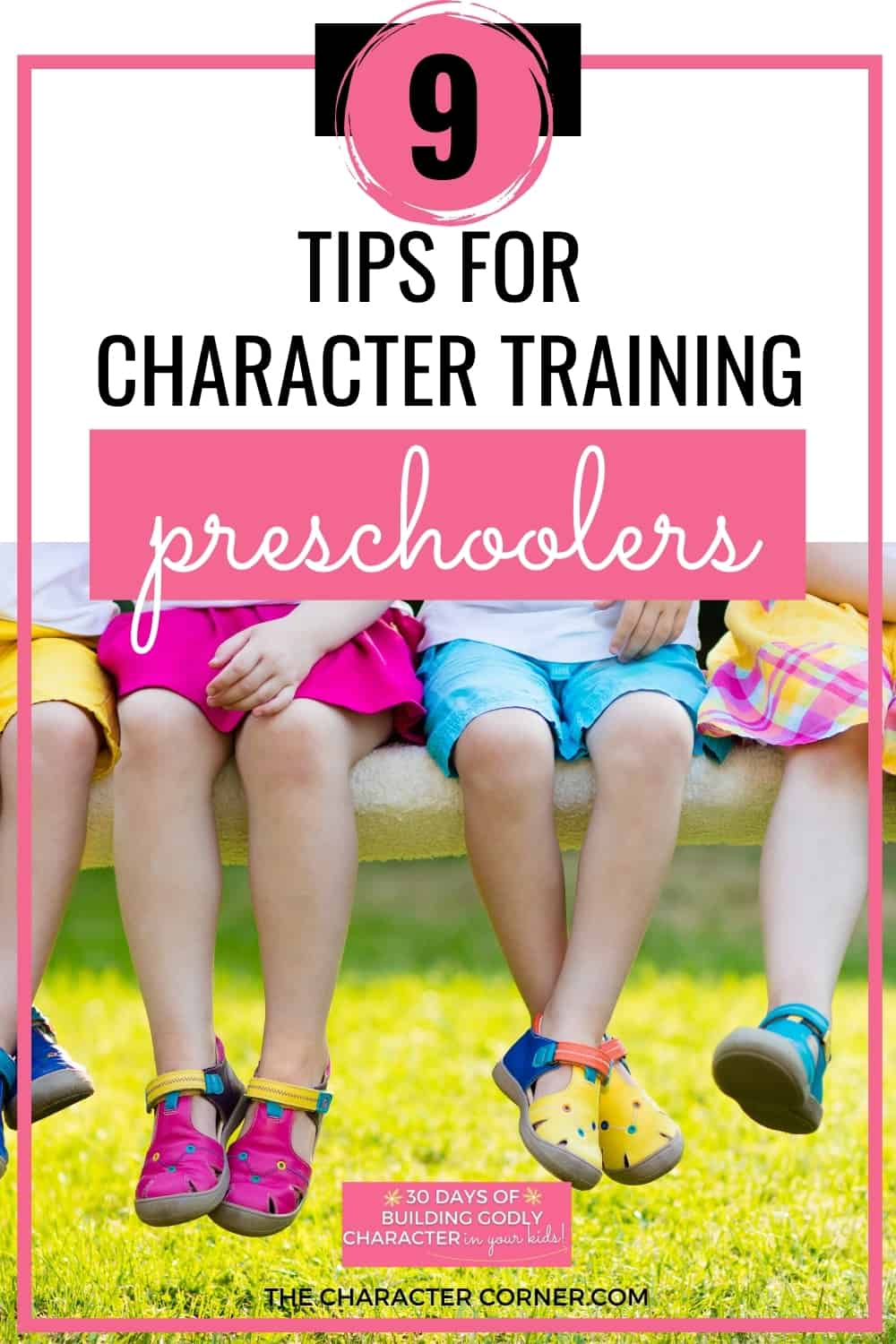 Kids sitting together on bench text on image reads 9 Tips For Character Training In Preschoolers