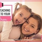 Six Tips for Teaching Kindness to Your Children