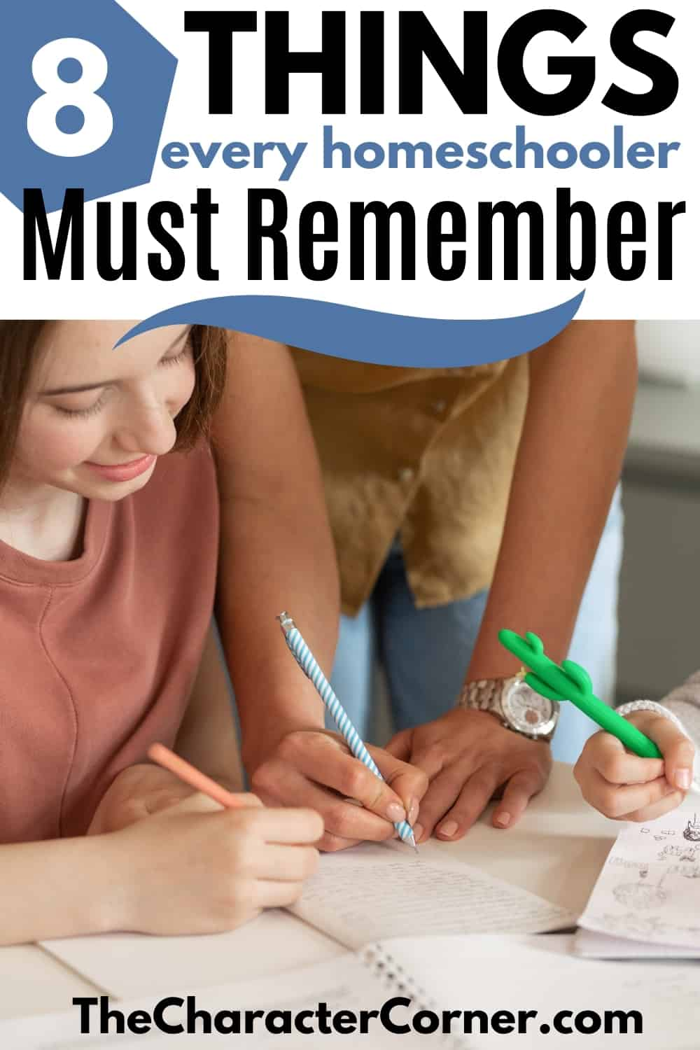 homeschool mom and daughters working together text on image reads: 8 Things Every Homeschool Mom Must Remember