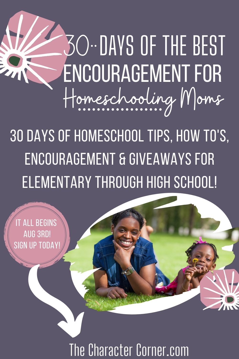 30 Days of the Best Encouragment for Homeschooling Moms